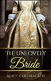The Unlovely Bride (Brides of Karadok Book 2)