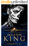 Skeleton King (The Dirty Heroes Collection Book 9)