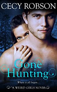 Gone Hunting: A Weird Girls Novel