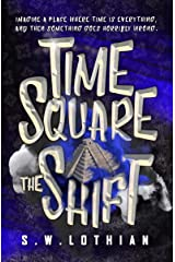 Time Square : The Shift: Time Travel With a Twist Kindle Edition