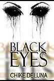 Black Eyes: 7 Tales of Mind-Numbing Horror