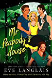 Mr. Peabody's House (Werewolves, Vampires and Demons, Oh My Book 2)