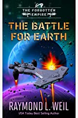 The Forgotten Empire: The Battle For Earth: Book three Kindle Edition