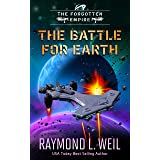 The Forgotten Empire: The Battle For Earth: Book three