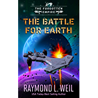 The Forgotten Empire: The Battle For Earth: Book three (English Edition)