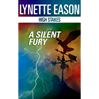 A Silent Fury (High Stakes Book 2)