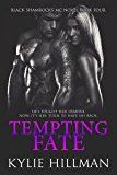 Tempting Fate (Black Shamrocks MC Book 4)