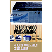 RSLOGIX 5000 PROGRAMMING FOR THE BEGINNERS PROJECT