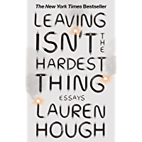 Leaving Isn't the Hardest Thing: The New York Times bestseller