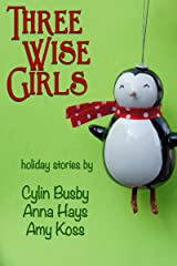 Three Wise Girls Kindle Edition