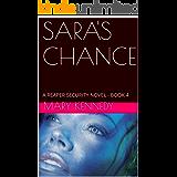 SARA'S CHANCE: A REAPER SECURITY NOVEL - BOOK 4 (English Edition)