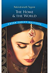 The Home and the World (Dover Thrift Editions) Kindle Edition