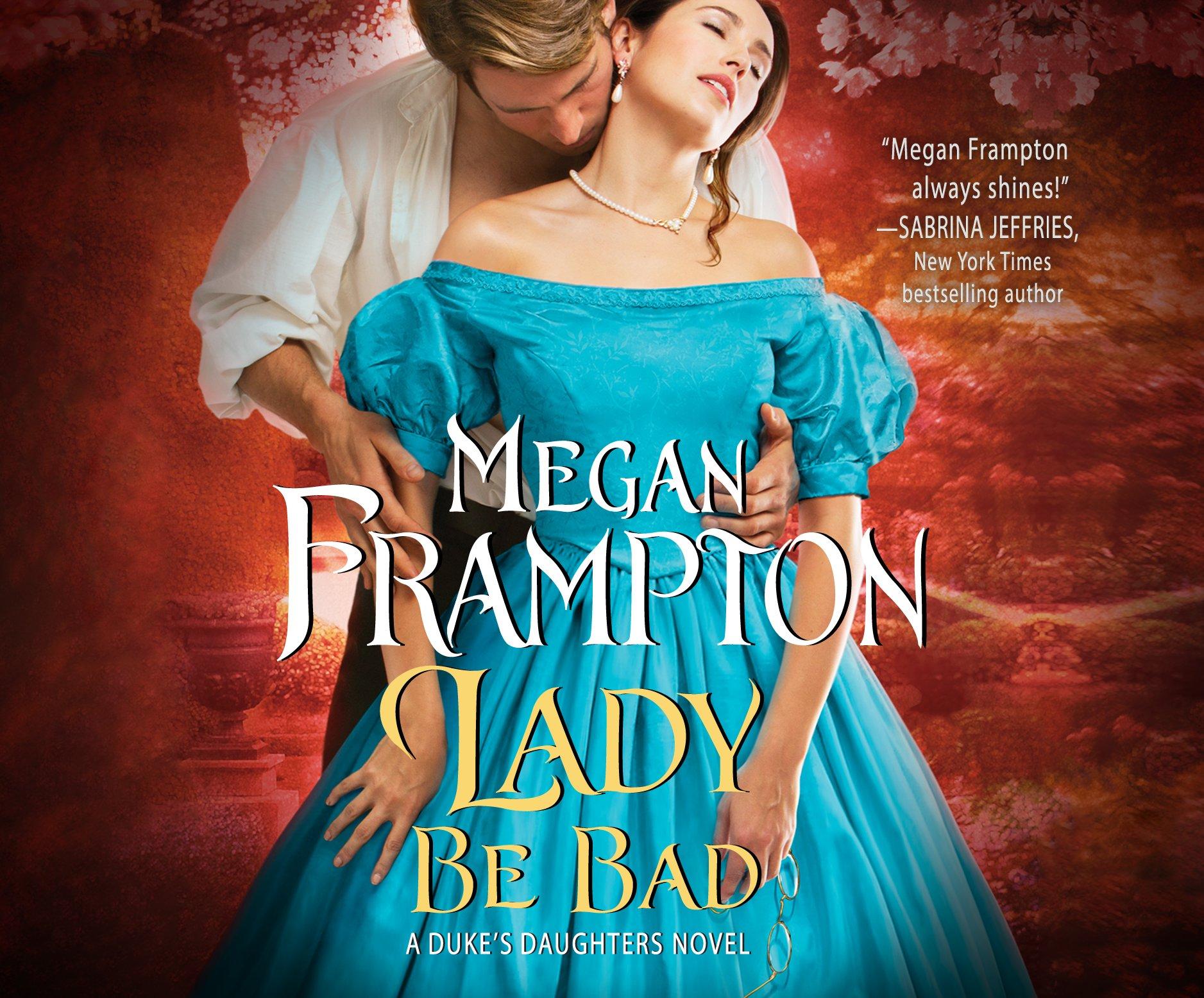 Lady Be Bad (Duke's Daughters) ebook