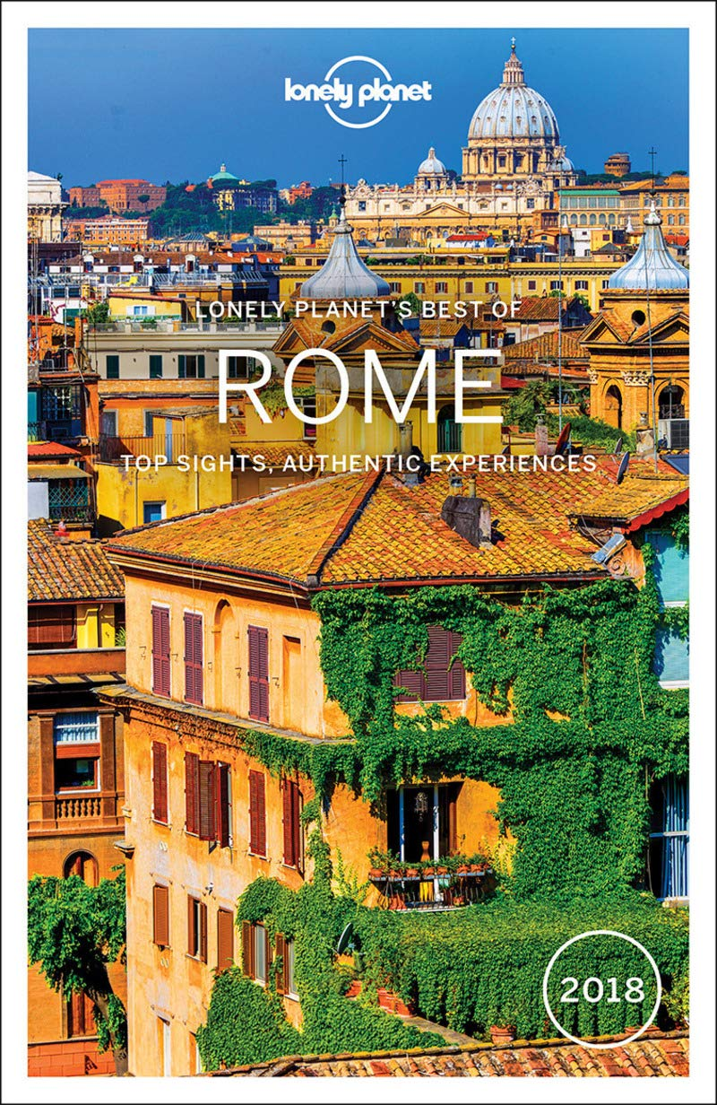 Lp S Best Of Rome 2018 Best Of Guides Aa Vv 9781786570482 Amazon Com Books