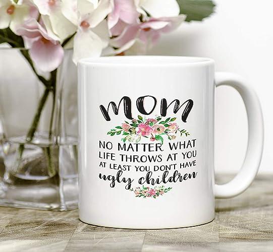 Mom Mug Birthday Gift For Funny Mother