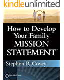 How to Develop Your Family Mission Statement (English Edition)