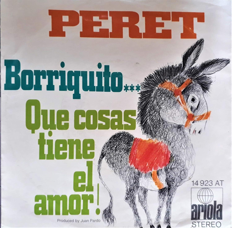 Borriquito / Que Cosas Tiene El Amor: Peret: Amazon.es: Música