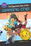 The Desperate Case of the Diamond Chip (Galactic Academy of Science)
