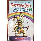 Groovy Joe We're Going to Build a Rainbow
