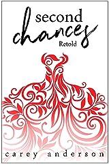 Second Chances: Retold Kindle Edition