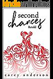 Second Chances: Retold