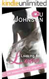 Looking for Love: Ein unmoralisches Angebot