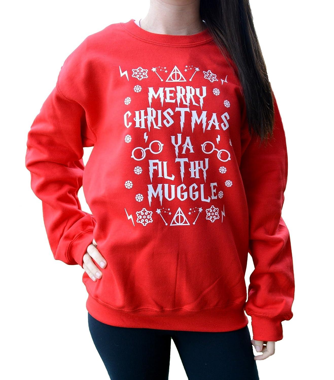 merry christmas ya filthy muggle sweatshirt unisex