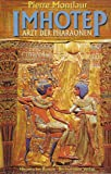 Imhotep - Arzt der Pharaonen