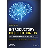 INTRODUCTORY BIOELECTRONICS - FOR ENGINEERS AND PHYSICAL SCIENTISTS, 2ND EDITION