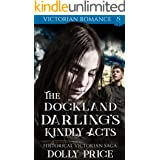 The Dockland Darling's Kindly Acts: Victorian Romance