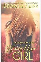 Neighbor Girl (Southern Girl Series Book 2) Kindle Edition