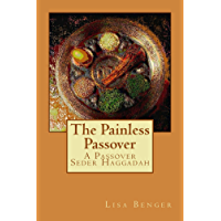 The Painless Passover: Seder Haggadah