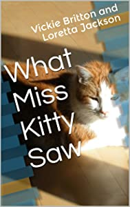 What Miss Kitty Saw