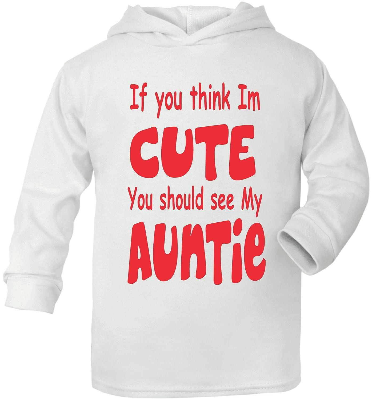Print4u Think Im Cute See My Auntie Supersoft Baby Hoodie