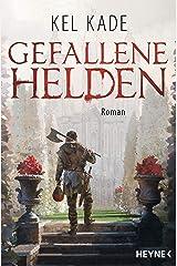 Gefallene Helden: Roman (German Edition) Kindle Edition