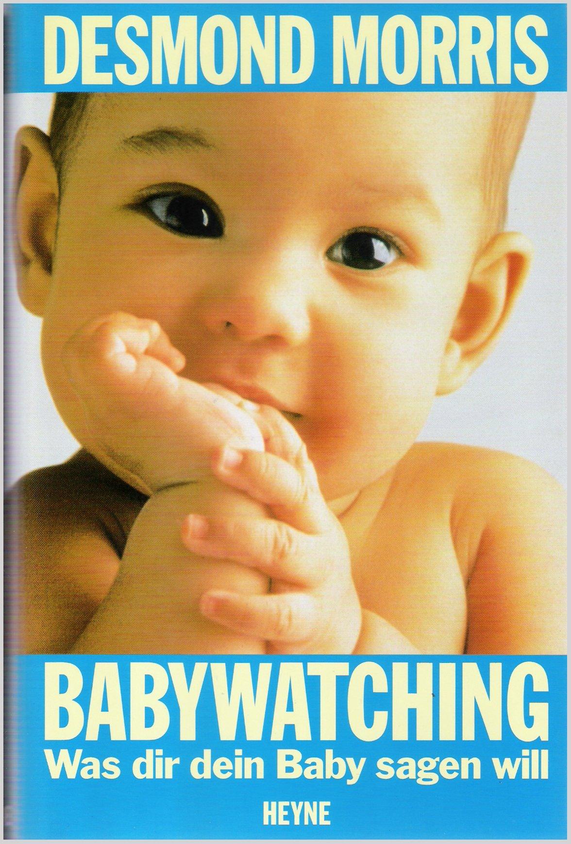 Babywatching. Was dir dein Baby sagen will
