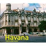Havana Then and Now®