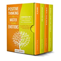 Positive Thinking To Master Your Emotions: This Book Includes: Empath + Overthinking...