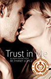 Trust in Me (Friends & Lovers Trilogy Book 3)