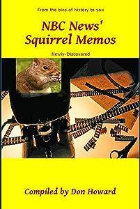 NBC News' Squirrel Memos
