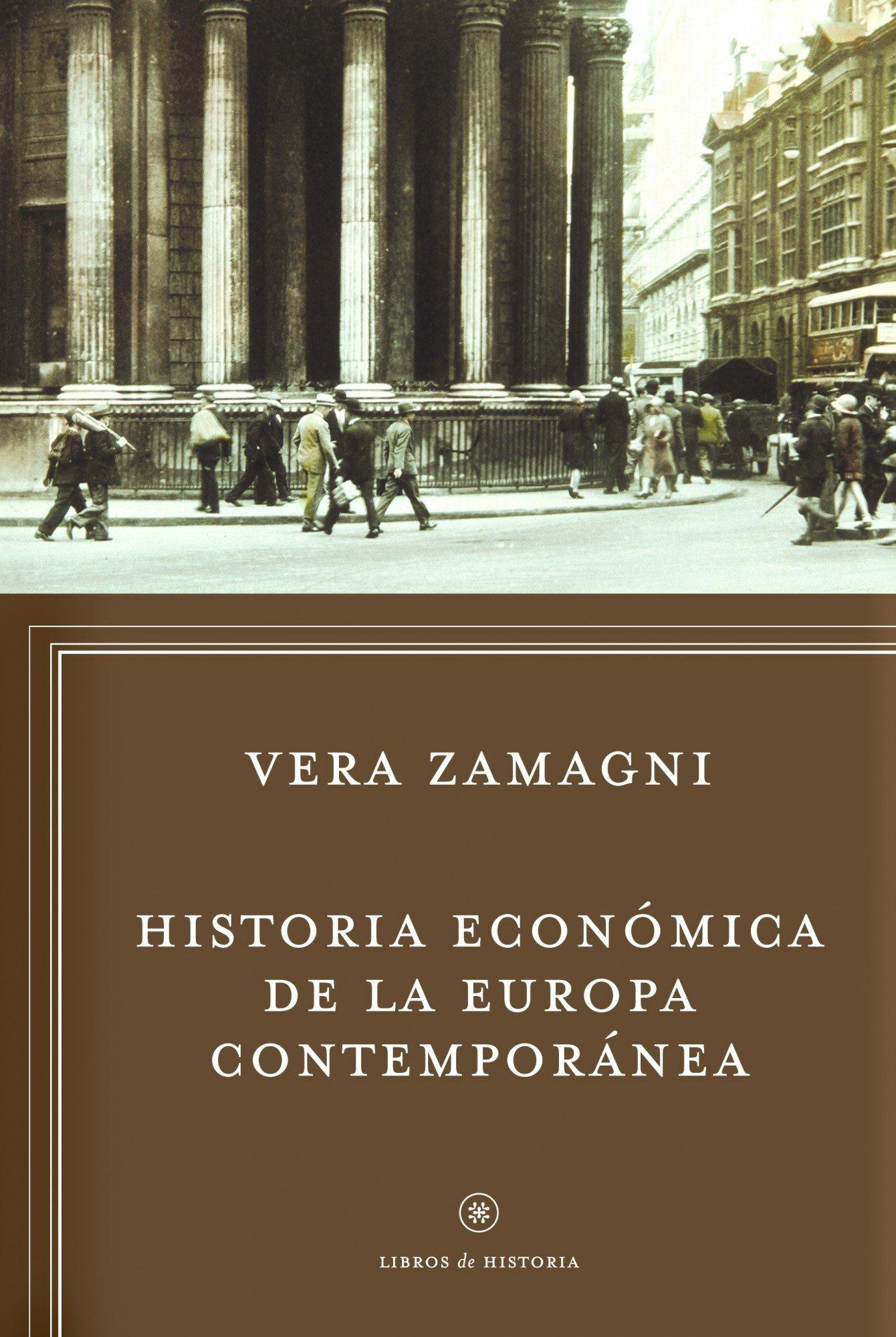Historia económica de la Europa contemporánea: De la revolución ...