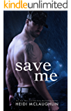 Save Me (The Archer Brothers Book 3)