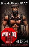 Working Men Series Books Seven to Nine