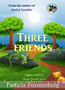 Three Friends, Chapter Book #5: Happy Friends, diversity stories children's series