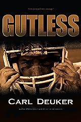 Gutless Kindle Edition