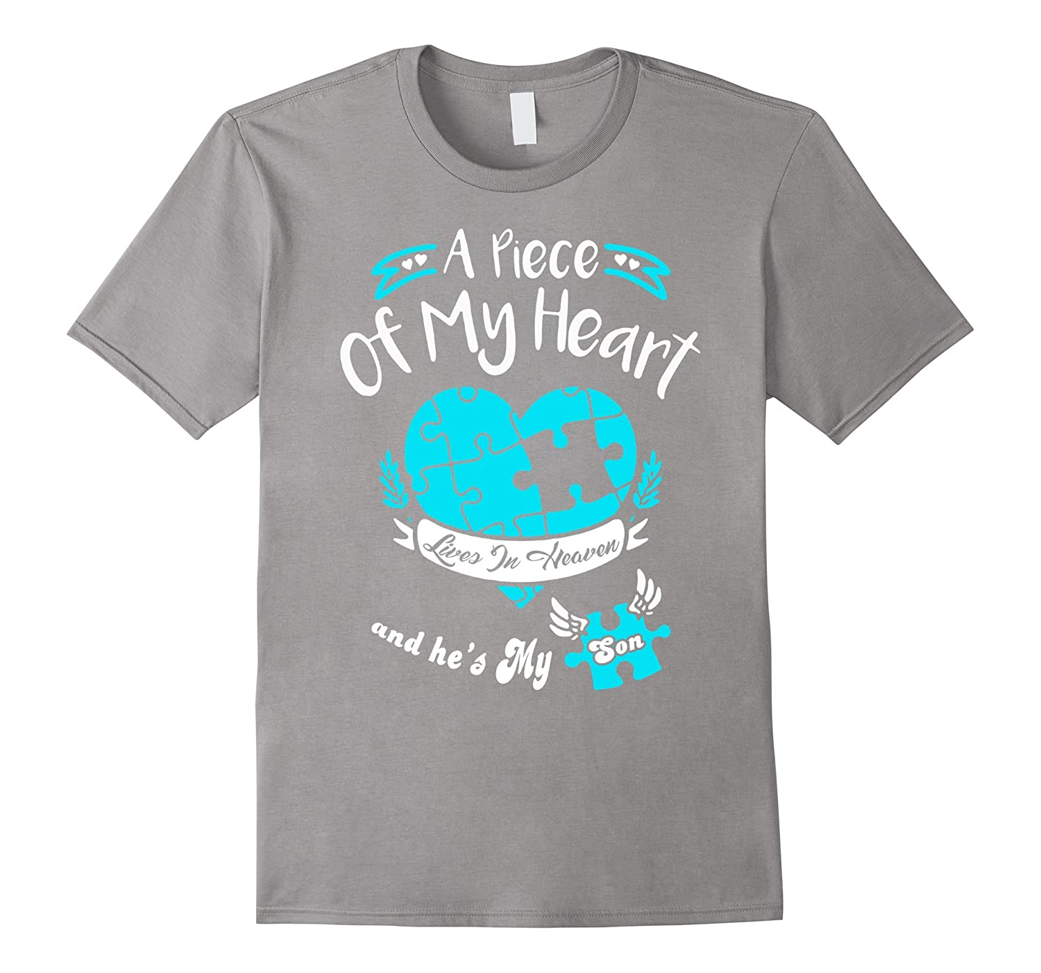A big piece of my heart lives in heaven is my son t-shirt