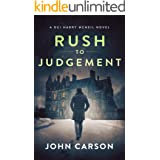 Rush to Judgement: A Scottish Crime Thriller (A DCI Harry McNeil Crime Thriller Book 8)