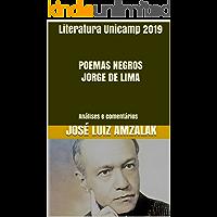Literatura Unicamp 2019   POEMAS NEGROS JORGE DE LIMA: Análises e comentários