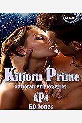 Kiljorn Prime (Katieran Prime Series Book 4) Kindle Edition