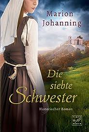 Die siebte Schwester (German Edition)